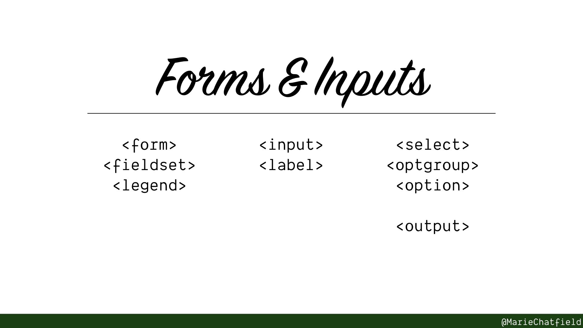Slide of Forms & Inputs with HTML elements listed